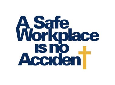 A Safe Workplace is no Accident Logo